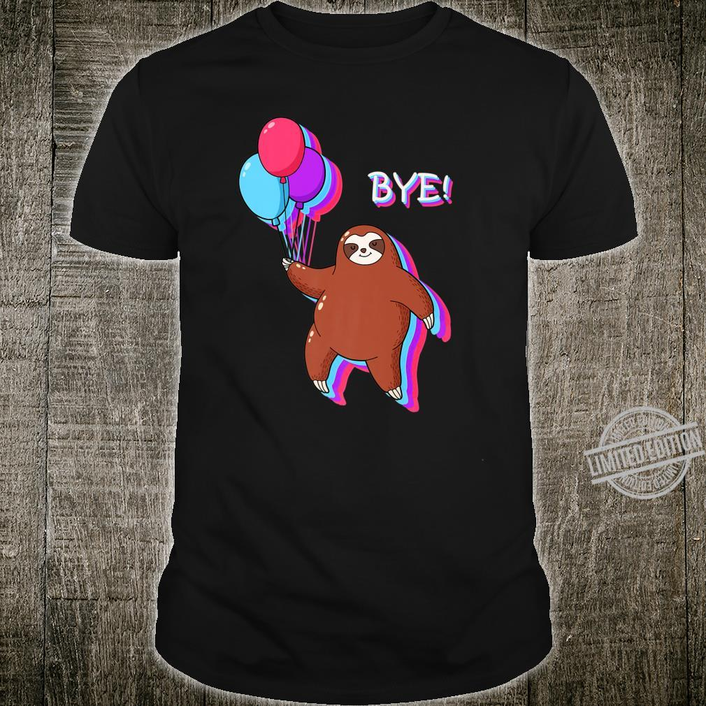 Bye Sloth Floating Away from 2020 Shirt