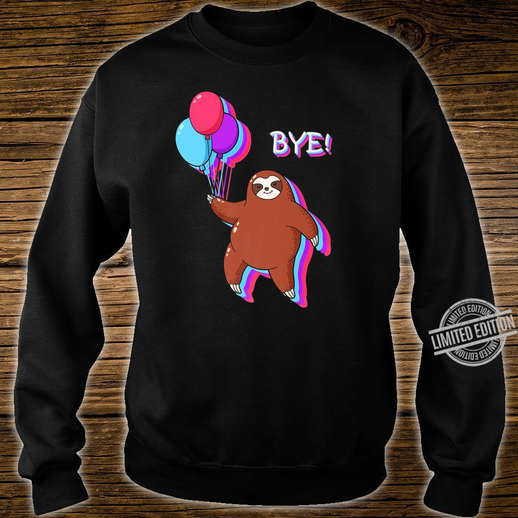Bye Sloth Floating Away from 2020 Shirt sweater