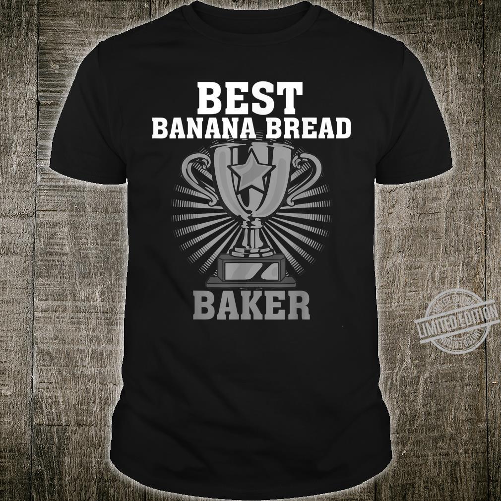 Funny Best Banana Bread Baker Cute Pastry Chef Shirt