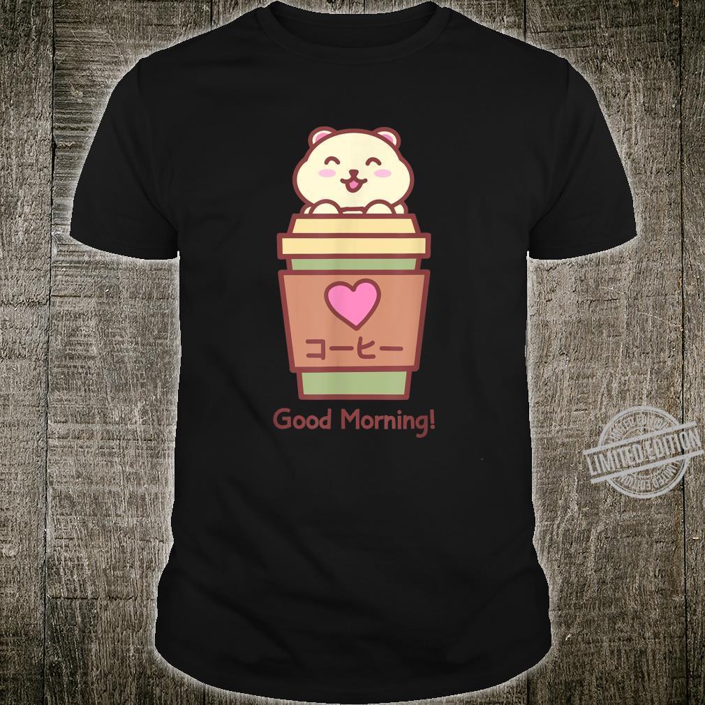 Good Morning Kawaii Coffee Kohi Coffee Cute Shirt