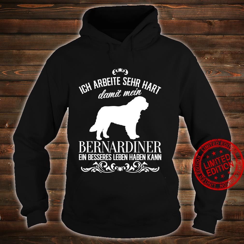 Ich arbeite sehr hart..., Hunde, lustiges Bernhardiner Langarmshirt Shirt hoodie