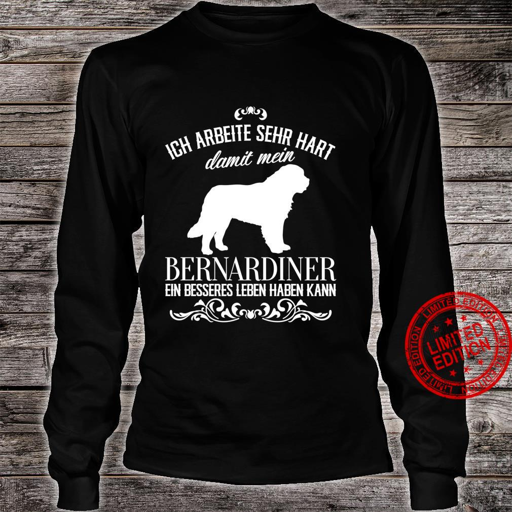Ich arbeite sehr hart..., Hunde, lustiges Bernhardiner Langarmshirt Shirt long sleeved