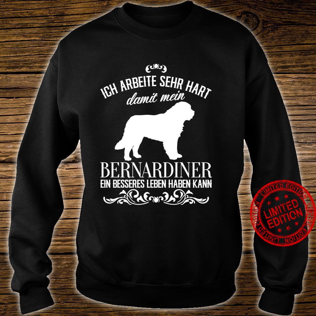 Ich arbeite sehr hart..., Hunde, lustiges Bernhardiner Langarmshirt Shirt sweater