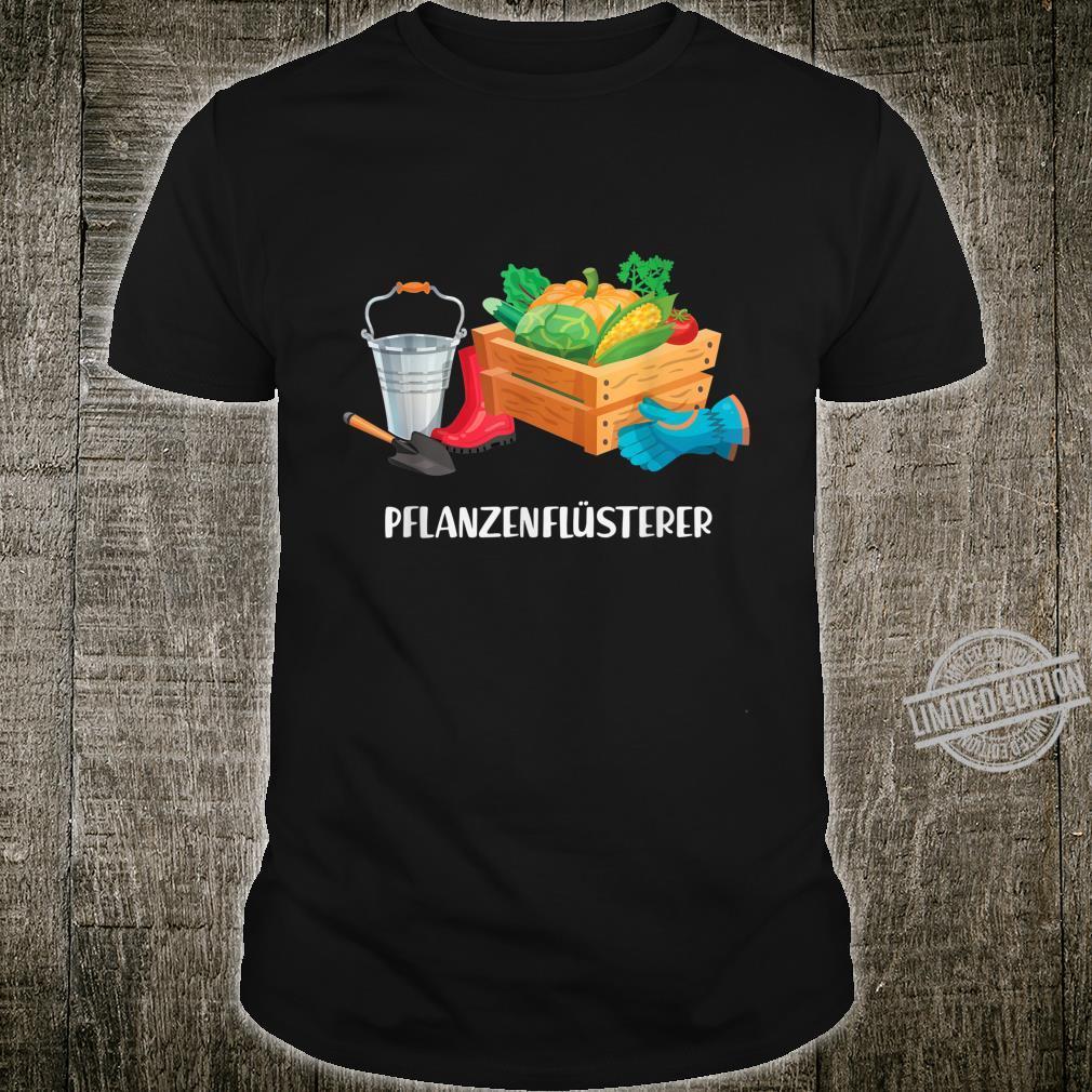 Pflanzenflüsterer Garten Gärtner Hobbygärtner Rasen Geschenk Shirt