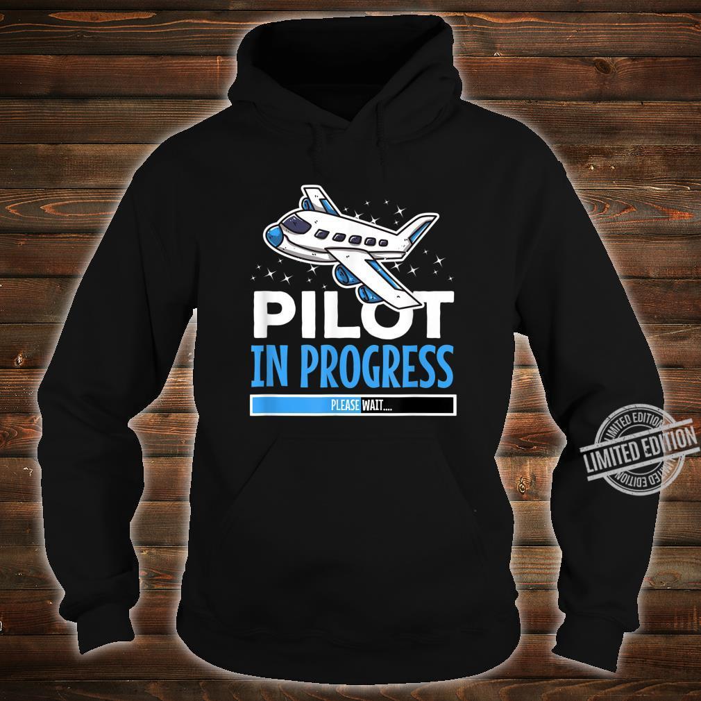 Pilot in Progress für Flugschüler Shirt hoodie