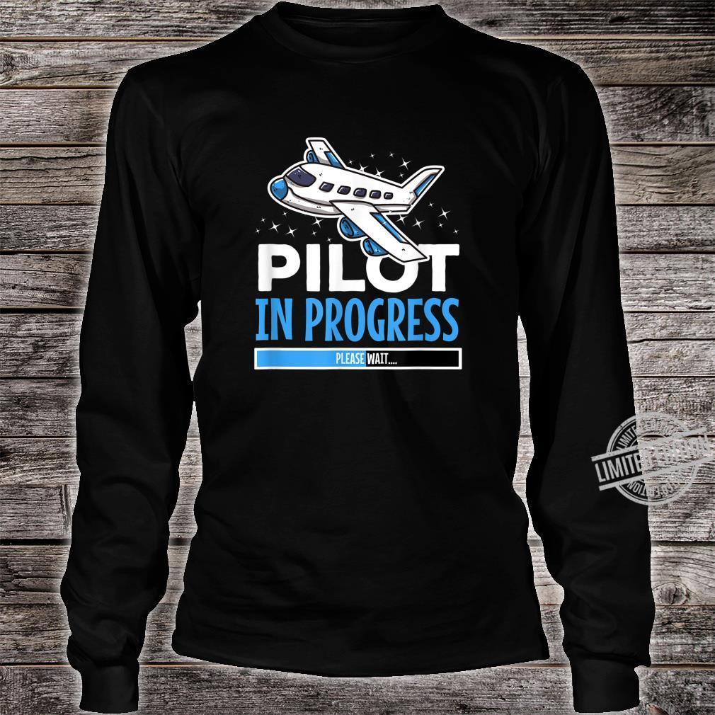 Pilot in Progress für Flugschüler Shirt long sleeved