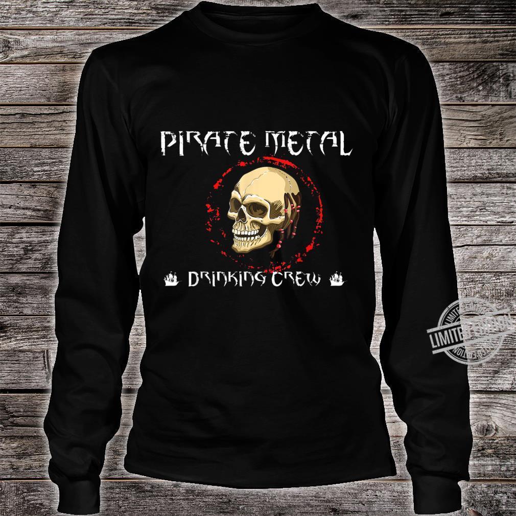 Pirate Metal Music Fan Shirt long sleeved