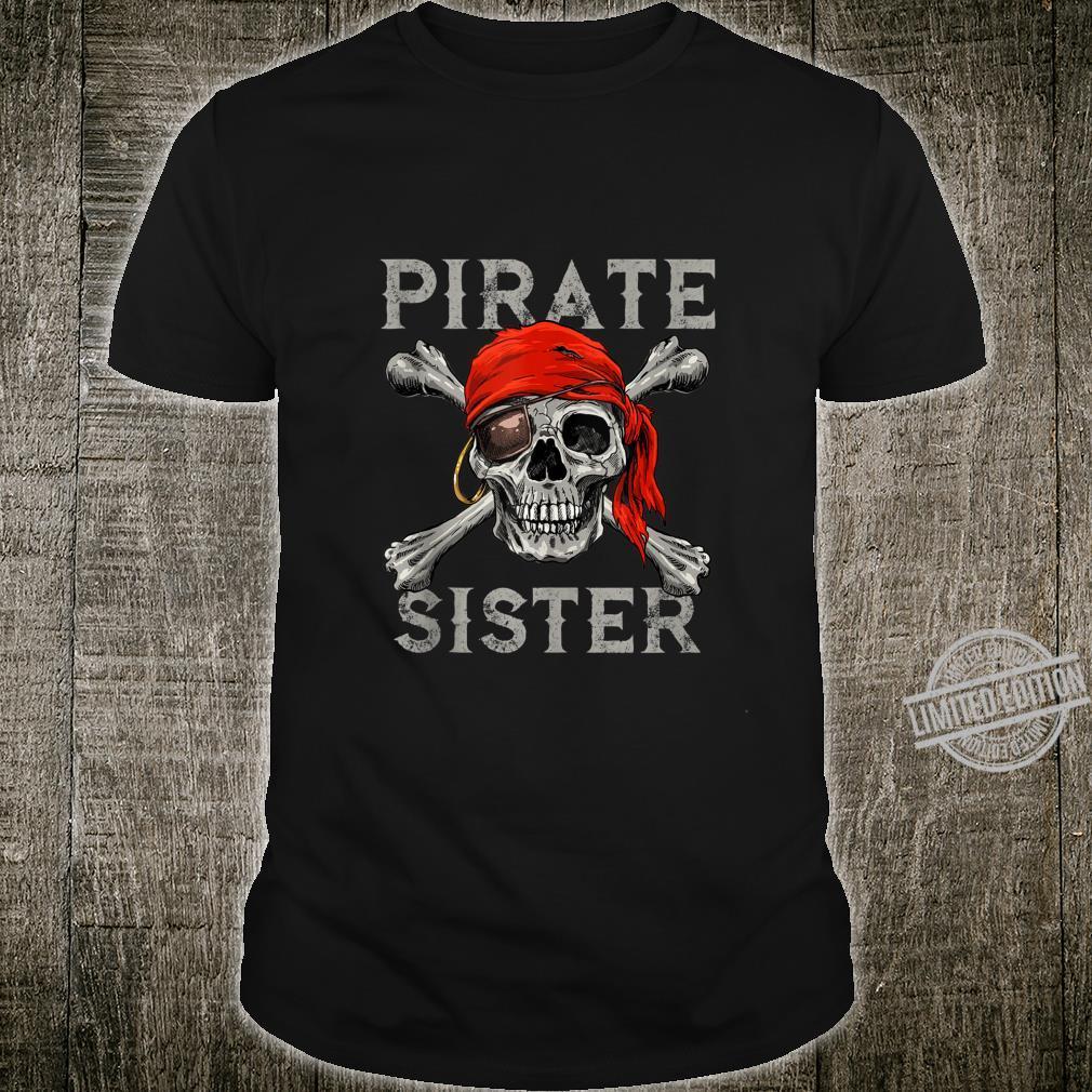 Pirate Sister Girl Shirt Jolly Roger Skull & Crossbones Shirt