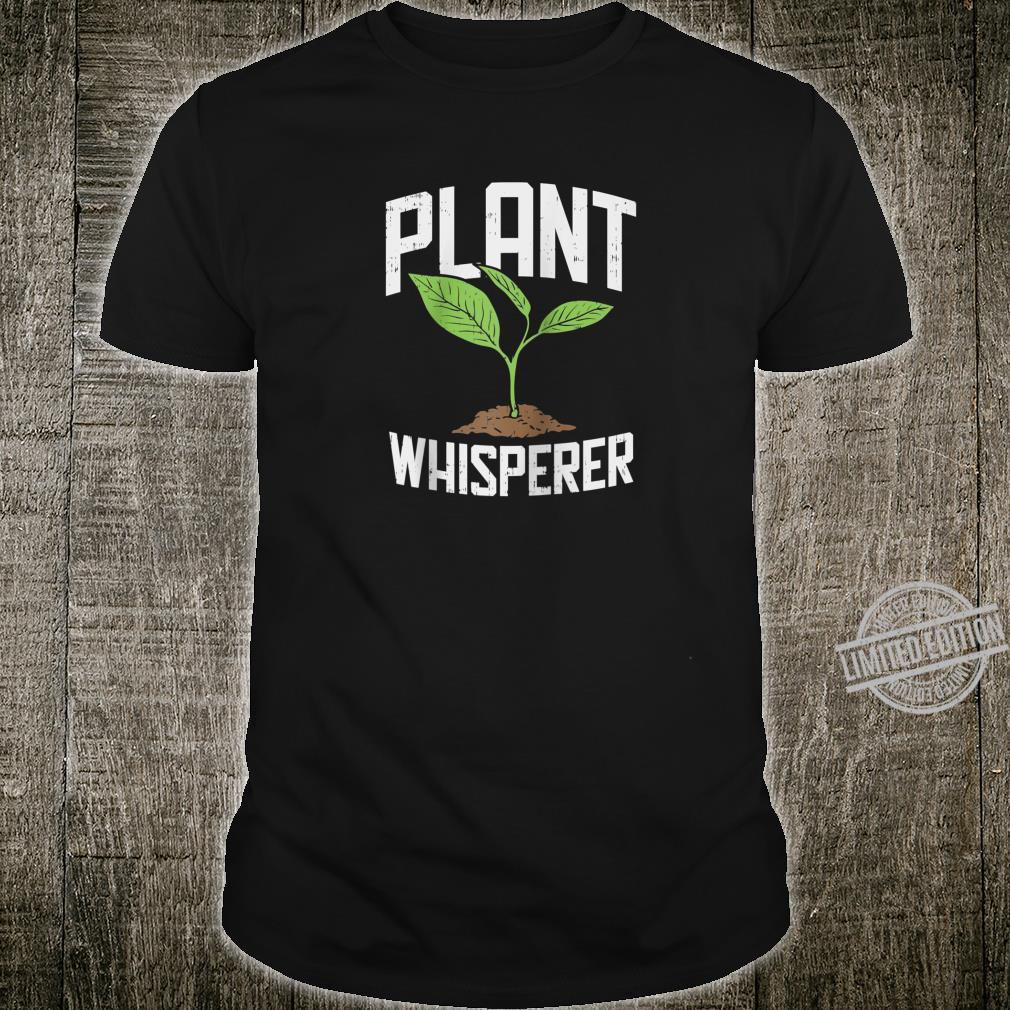 Plant Whisperer, Hobby Gardening Shirt