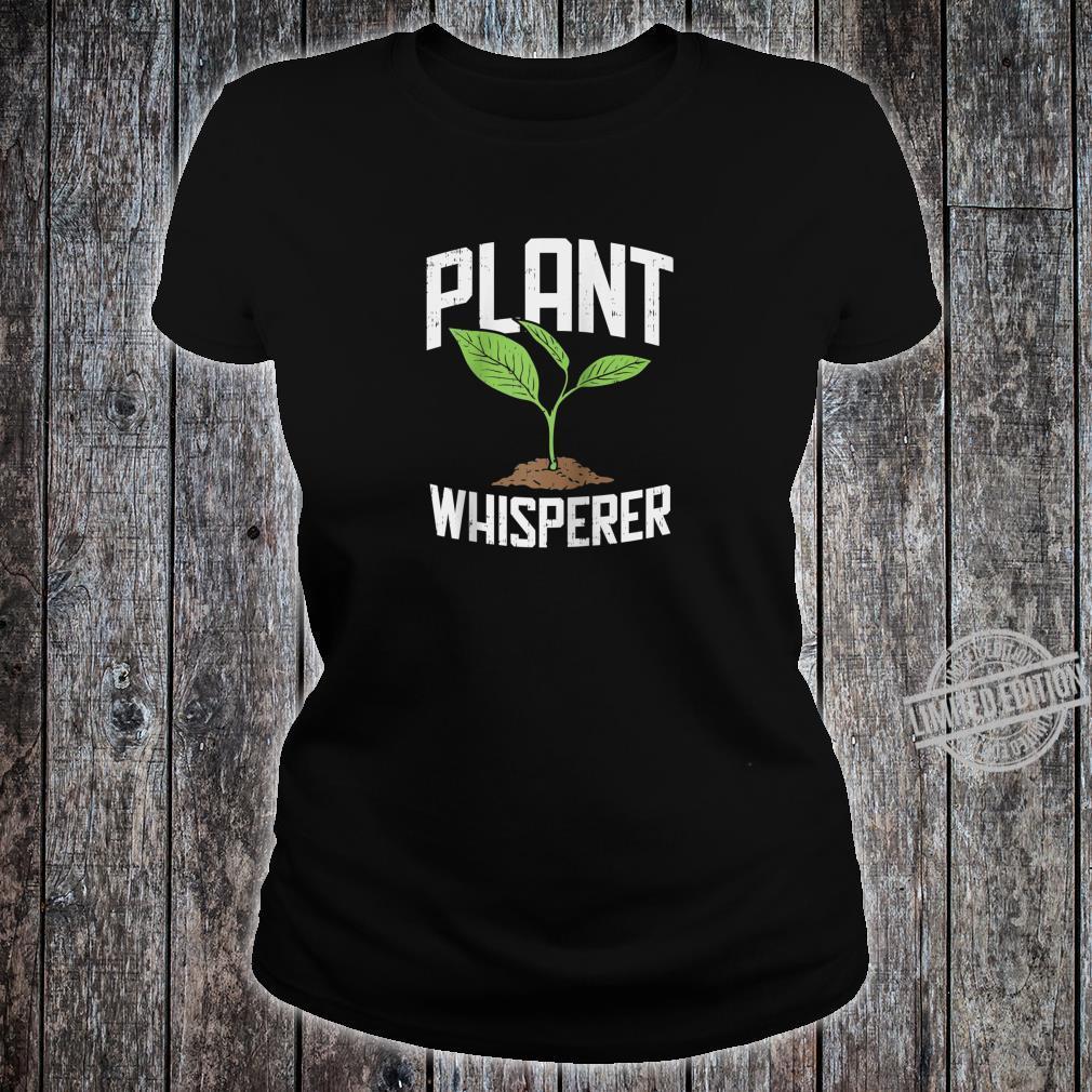 Plant Whisperer, Hobby Gardening Shirt ladies tee