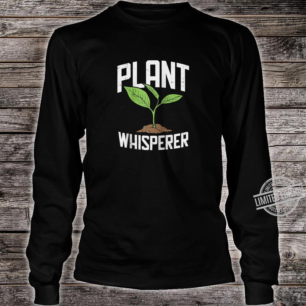 Plant Whisperer, Hobby Gardening Shirt long sleeved