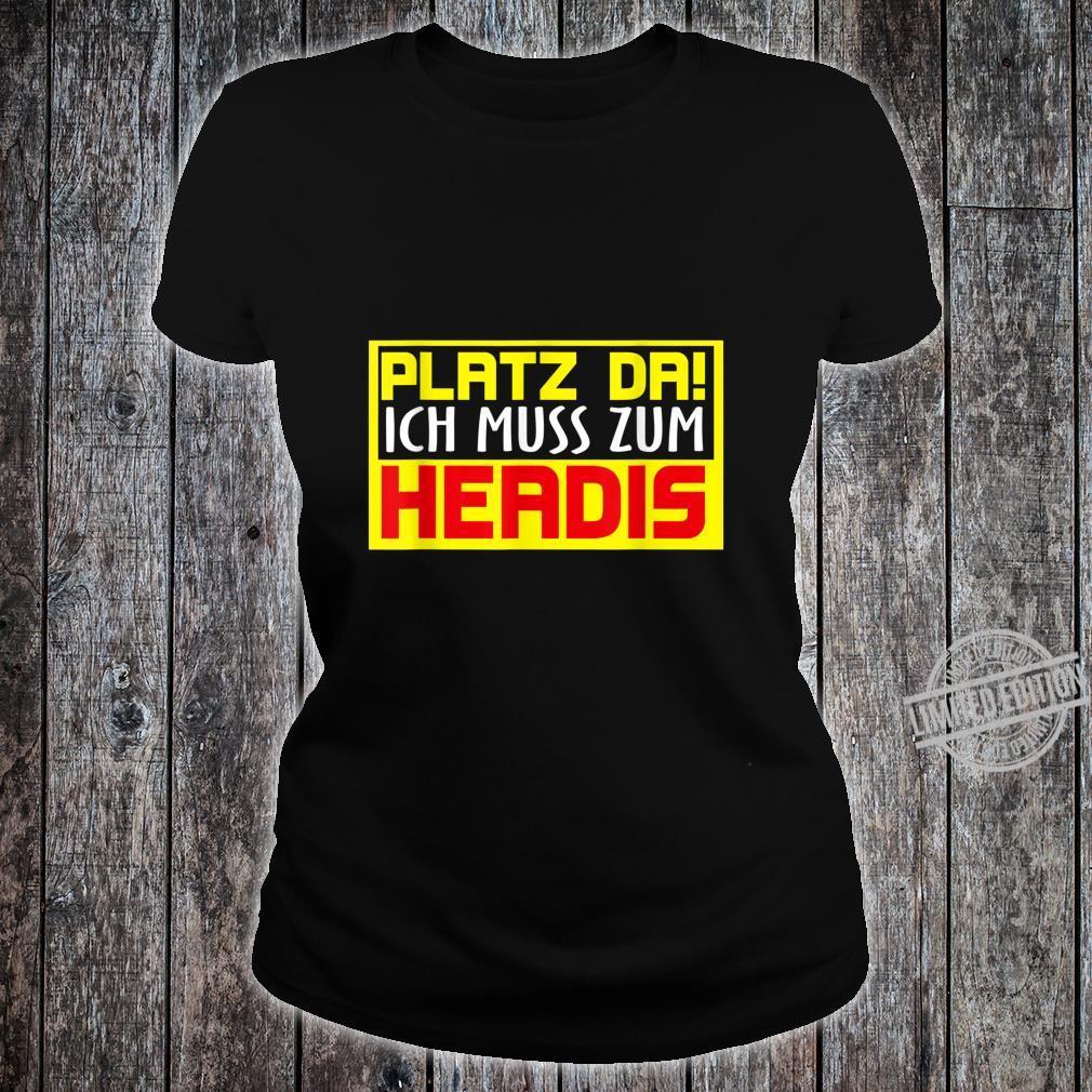 Platz da ich muss zum Headis Sport Ball lustiges Spieler Shirt ladies tee