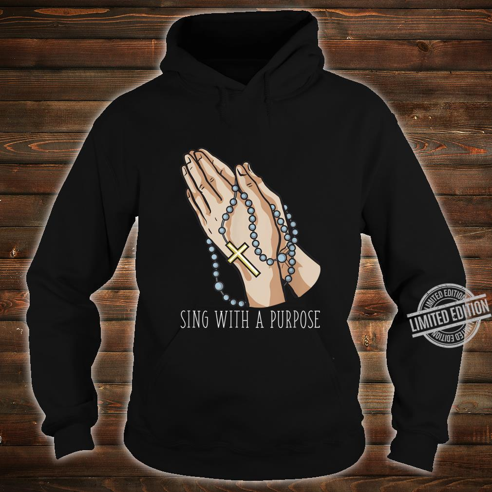 Playlist Rosary Sing with a Purpose Church Shirt hoodie