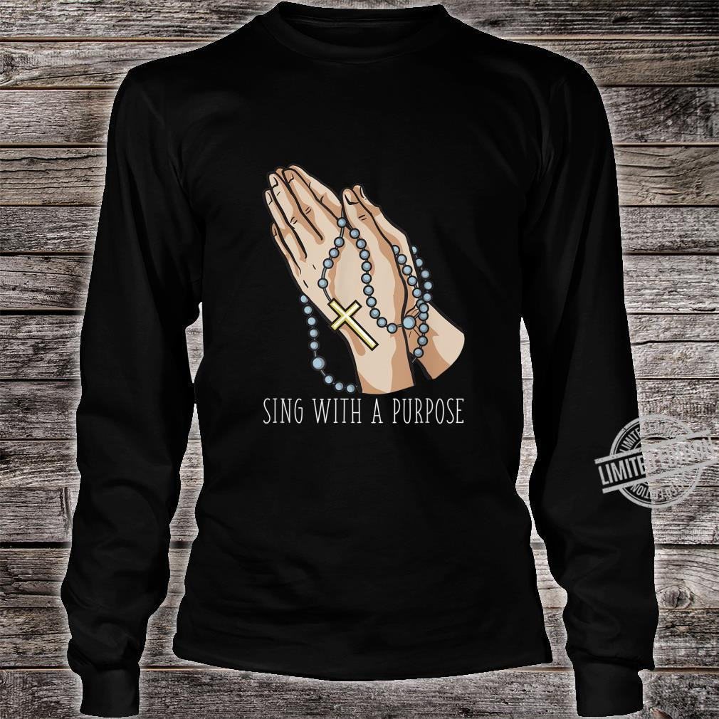 Playlist Rosary Sing with a Purpose Church Shirt long sleeved