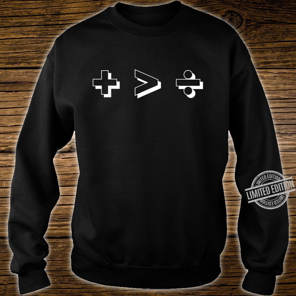 Plus Greater Than Divide Together Beats Divided Art Shirt sweater