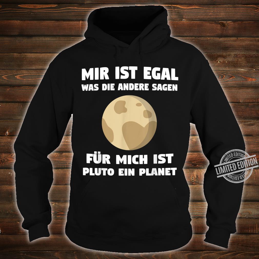 Pluto Planet Zwergplanet Sonnensystem Planeten Geschenk Shirt hoodie