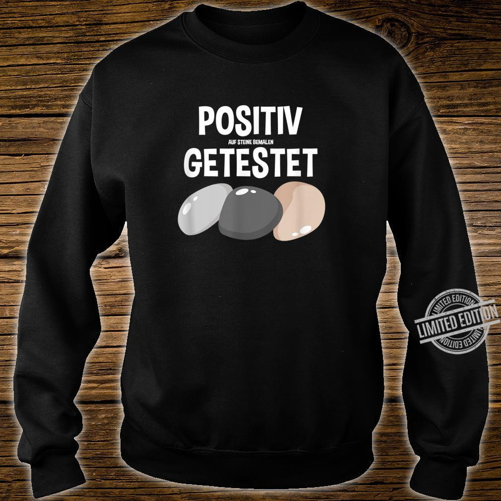 Positiv auf Steine bemalen getestet Steinkette Stein Shirt sweater