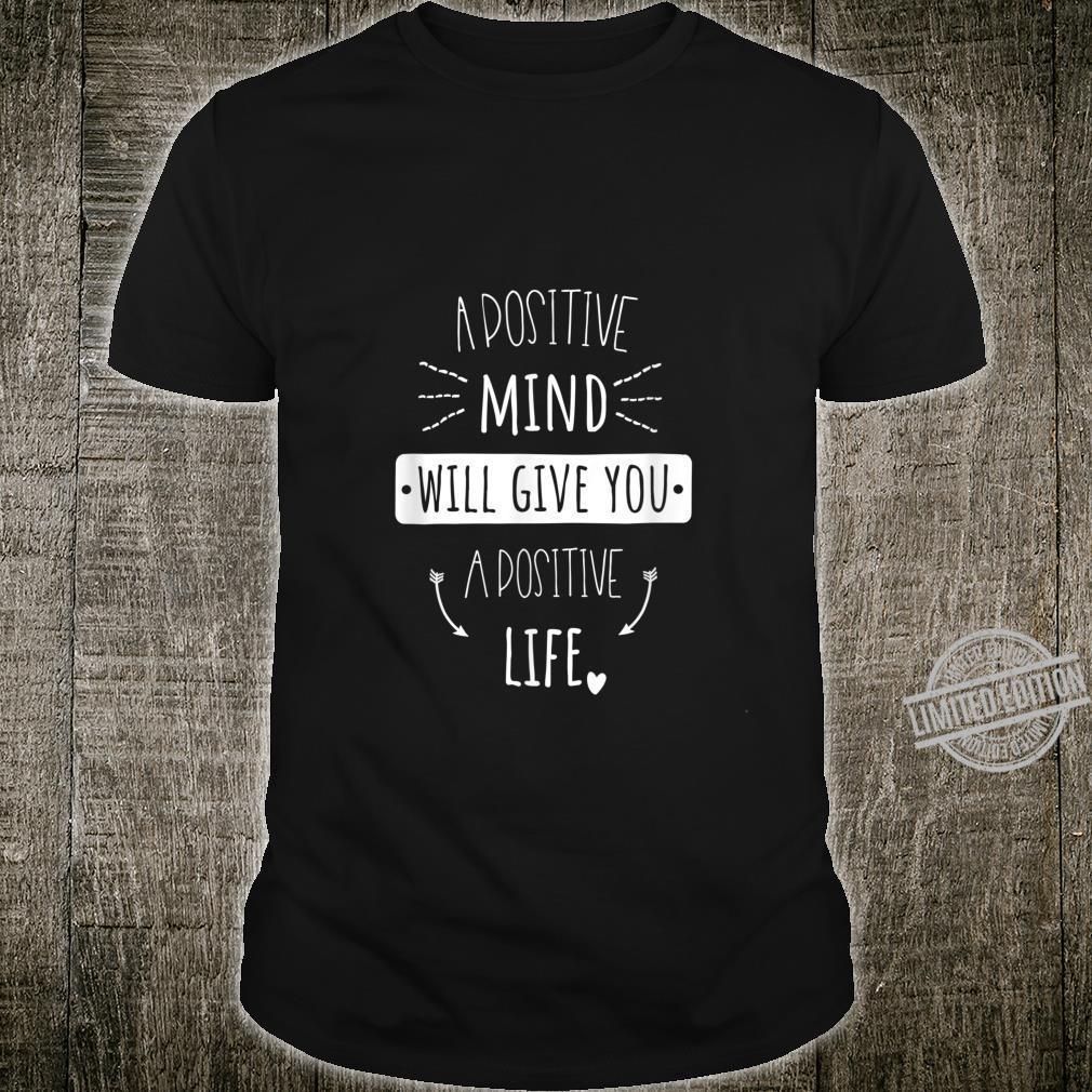 Positives Denken Lernen Spruch Persönlichkeitsentwicklung Shirt