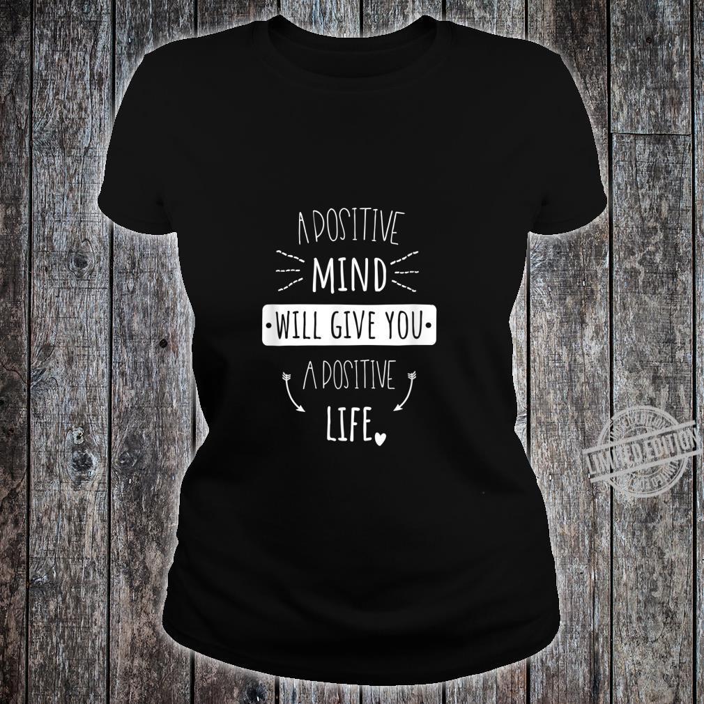 Positives Denken Lernen Spruch Persönlichkeitsentwicklung Shirt ladies tee
