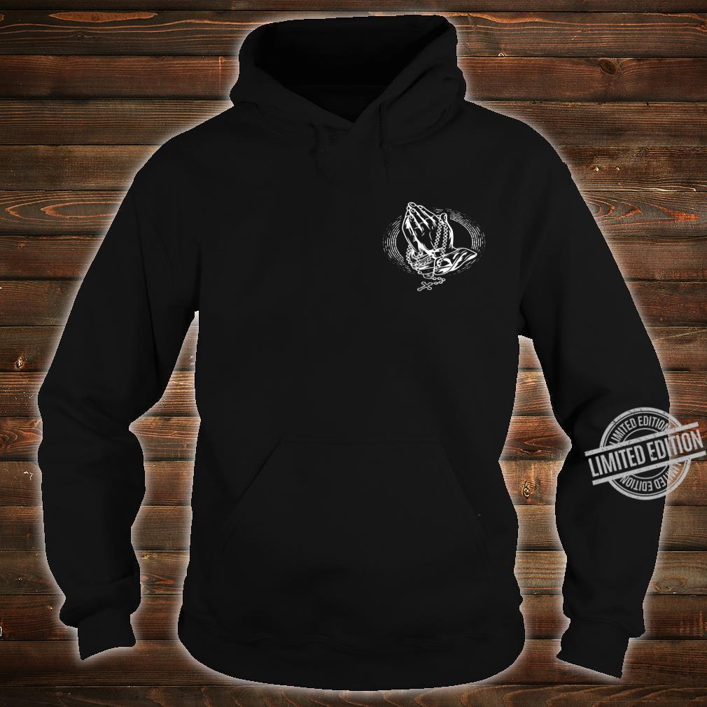 Pray Betende Hände Shirt hoodie