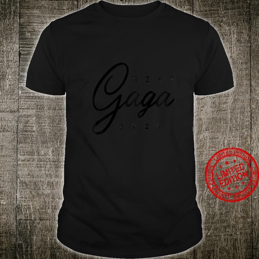 Womens Best Gaga Ever Shirt