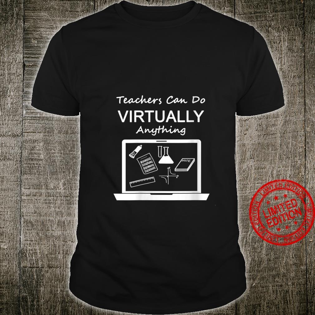 Womens Teachers Can Do Virtually Anything Shirt